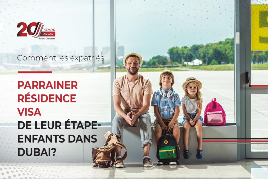 how can expats sponsor residency visa of their step children - French