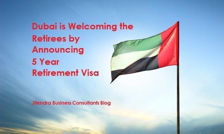 5 year retirement visa in dubai