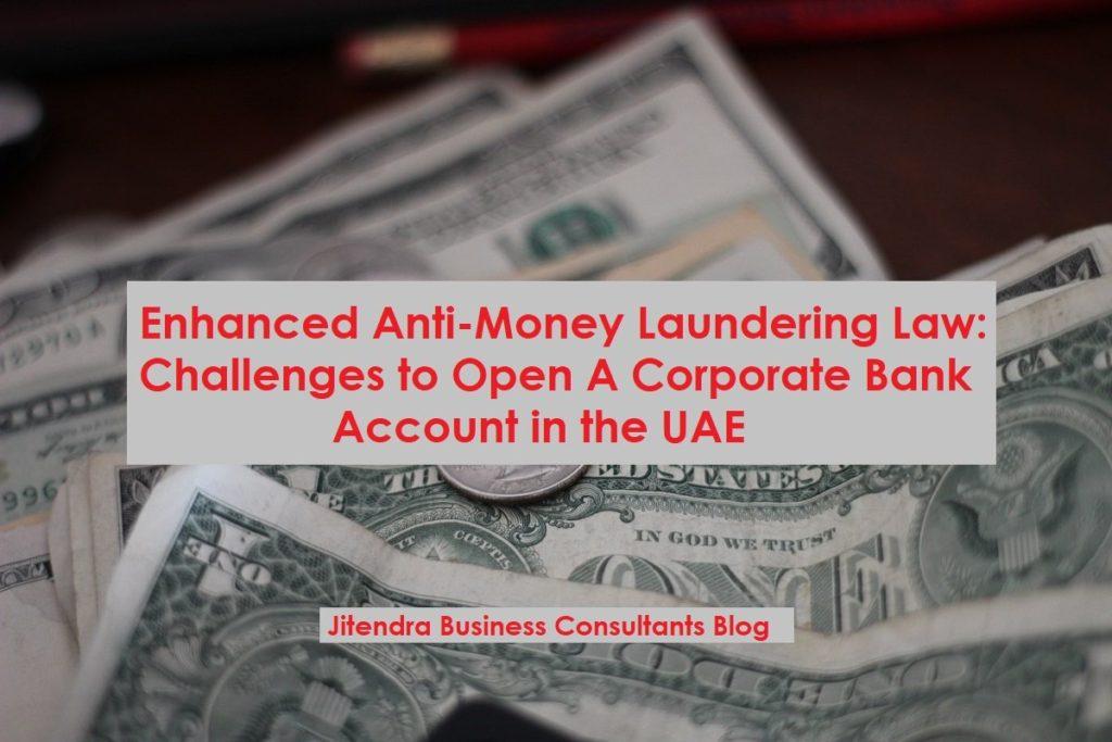 Enhanced AMl & CFT - corporate bank account opening in Dubai UAE