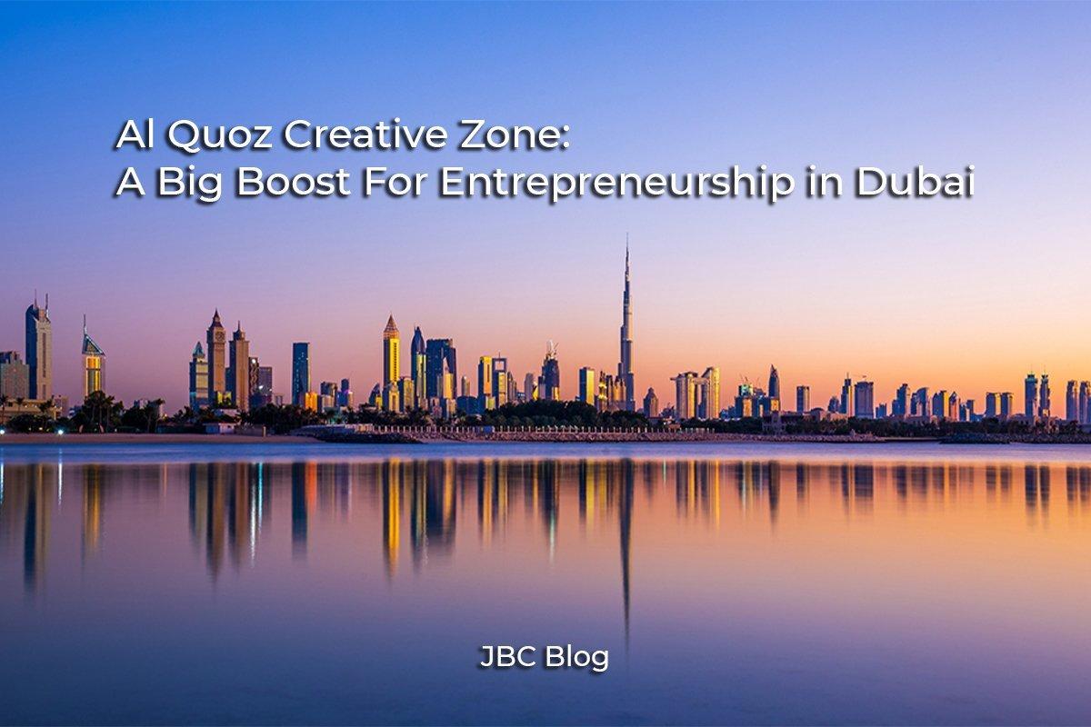Al Quoz Creative Zone: A Big Boost for Entrepreneurship in Dubai
