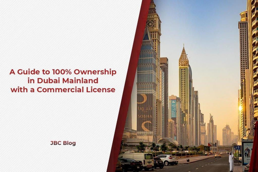 100% Ownership in Dubai Mainland