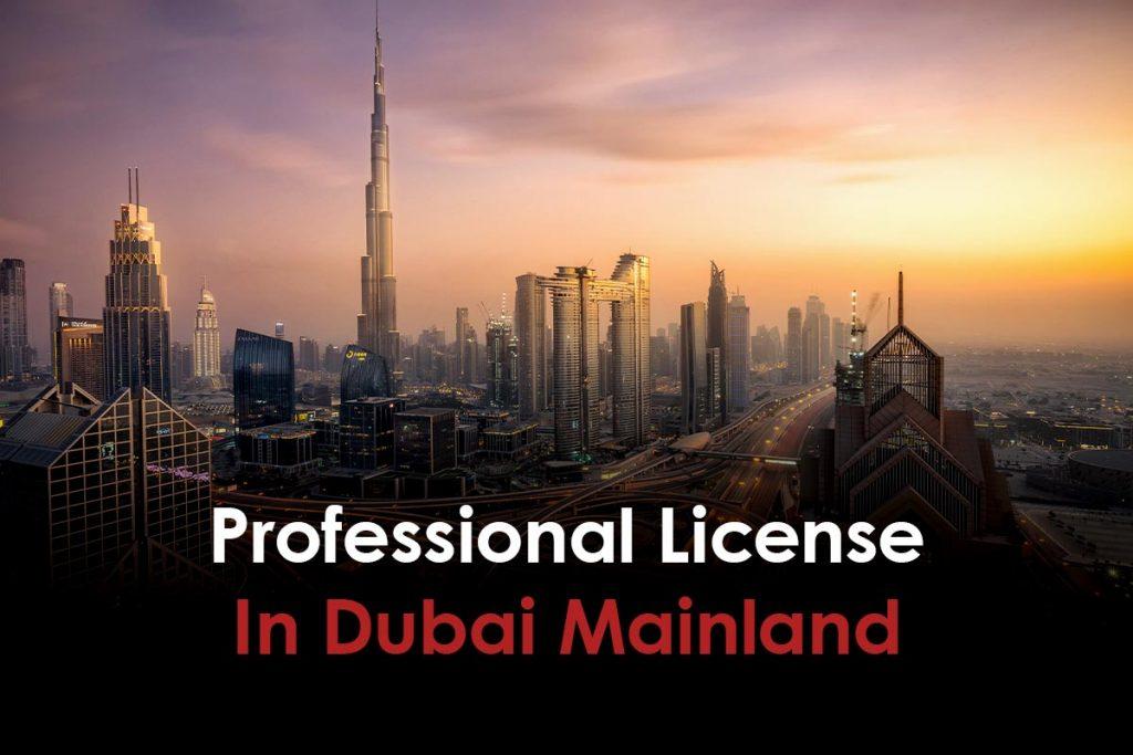 Professional License In Dubai Mainland